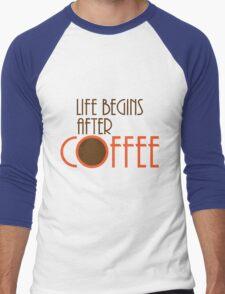 Life Begins After Coffee Men's Baseball ¾ T-Shirt