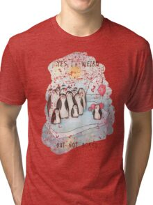 Weird Tri-blend T-Shirt