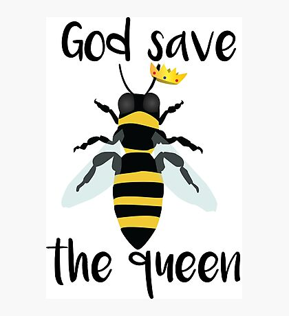God Save the Queen Bees Photographic Print