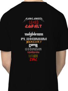 Heavy Metals Classic T-Shirt