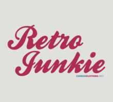 Retro Junkie by CarbonClothing