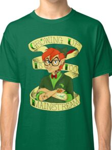 Growing Up is Too Mainstream Classic T-Shirt