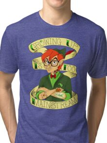 Growing Up is Too Mainstream Tri-blend T-Shirt