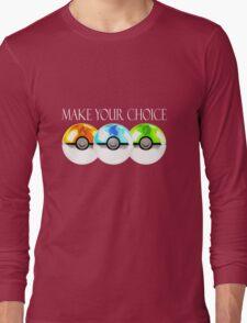 Pokemon - Make Your Choice Long Sleeve T-Shirt