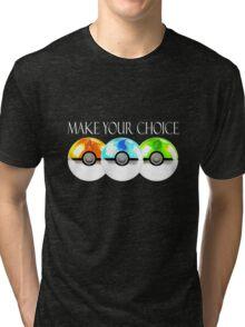 Pokemon - Make Your Choice Tri-blend T-Shirt