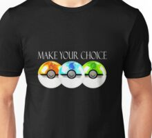 Pokemon - Make Your Choice Unisex T-Shirt
