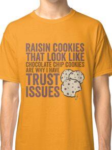 Raisin Cookies Classic T-Shirt