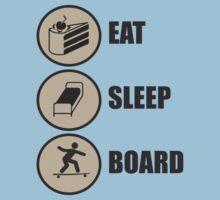 Eat Sleep Board by Dan Perren