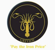 Pay The Iron Price (Greyjoy Sigil) by IAMTIME