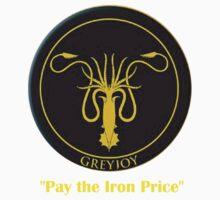 Pay The Iron Price (Greyjoy Sigil) by IAMTIME