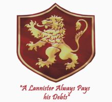 """A Lannister Always Pays his Debts"" (Lannister Sigil) by IAMTIME"