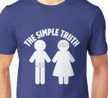 Simple Truth Unisex T-Shirt
