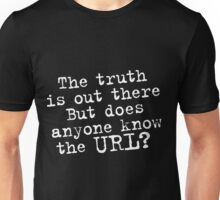Truth Unisex T-Shirt