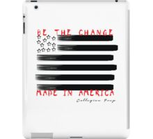 Be The Change iPad Case/Skin