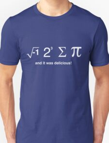 I ate pi and it was delicious Unisex T-Shirt