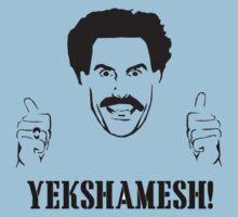 Borat Yekshemesh Tshirt by tshirtsfunny