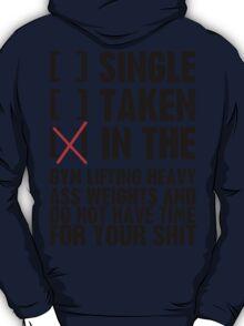 Relationship status GYM T-Shirt