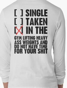 Relationship status GYM Long Sleeve T-Shirt
