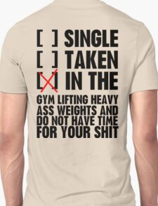 Relationship status GYM Unisex T-Shirt