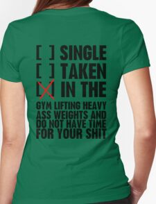 Relationship status GYM Womens Fitted T-Shirt