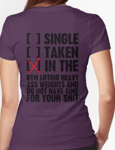 Relationship status GYM Womens T-Shirt