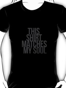 For The Black Souls T-Shirt