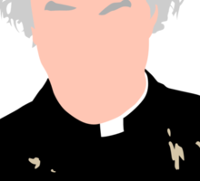 Drink! Feck! Arse! Girls! - Father Jack Hackett Sticker