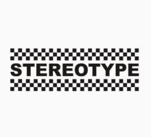 Stereotype by bkxxl