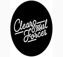 Clear Soul Forces Unisex T-Shirt