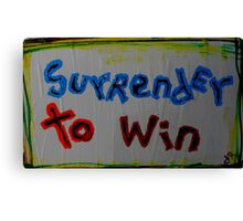 surrender to win Canvas Print