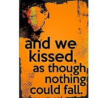 """""""And we kissed, as though nothing could fall"""" - David Bowie - Light Photographic Print"""