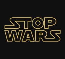 Stop Wars by David Ayala
