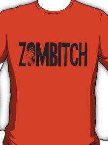 Zombitch T-Shirt