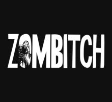 Zombitch by e2productions