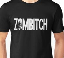 Zombitch Unisex T-Shirt