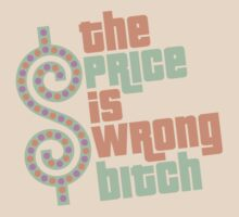 The Price is Wrong Bitch by David Ayala