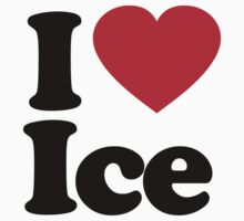 I Love Ice by iheart
