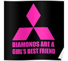 Diamonds are a girl's best friend pink Poster