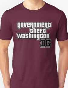 Government Theft Washington DC T-Shirt