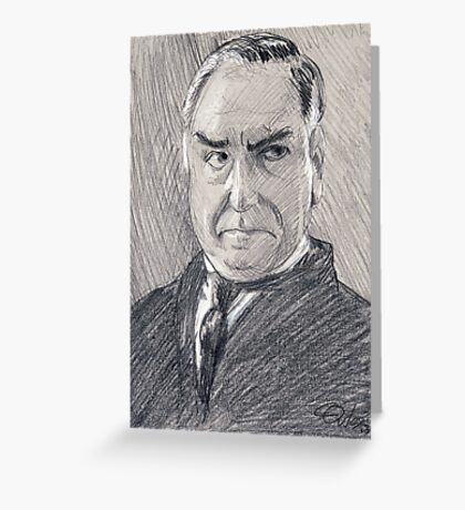 Charles Carson of Downton Abbey Greeting Card