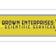 Dr. E. Brown Enterprises Sticker