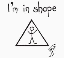 I'm in shape! Kids Tee