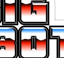 I Like Big Bots Sticker