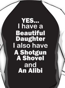 Beautiful Daughter T-Shirt