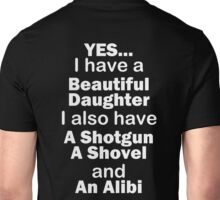 Beautiful Daughter Unisex T-Shirt