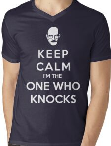 Keep Calm Im The One Who Knocks Mens V-Neck T-Shirt