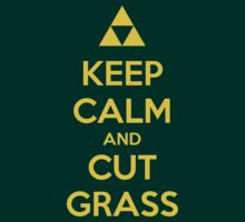 Keep Calm and Cut Grass by PlatinumBastard