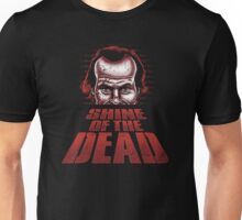 Shine of the Dead Unisex T-Shirt