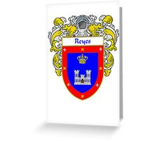 Reyes Coat of Arms/Family Crest Greeting Card