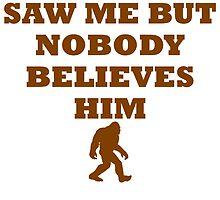 Bigfoot Saw Me by kwg2200